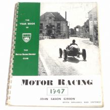 Motor Racing 1947. Yearbook of the British Racing Drivers Club (Eason Gibson 1949)